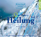 CD Quell der Heilung Vol. 2